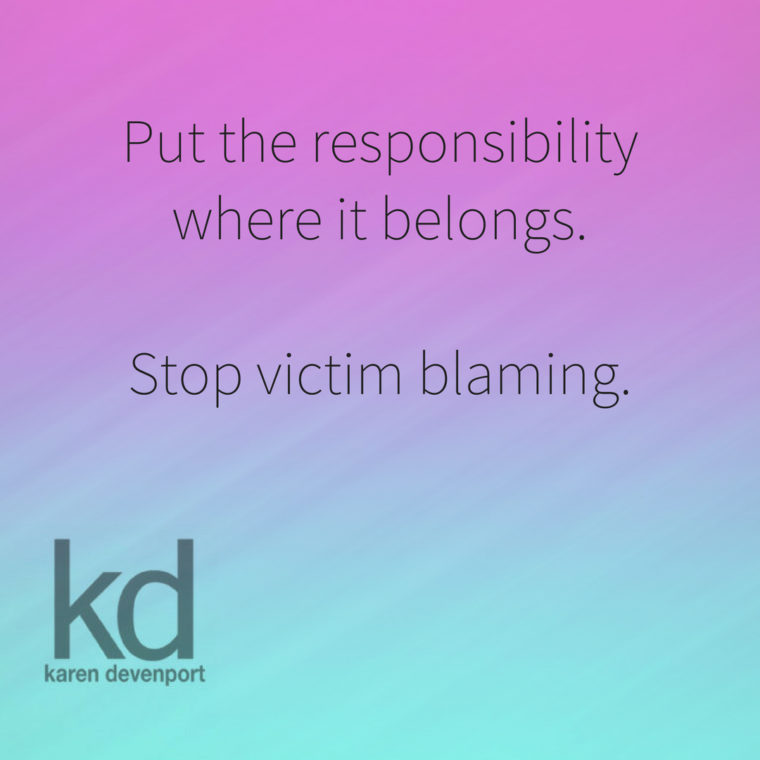 Let's talk about victim blaming